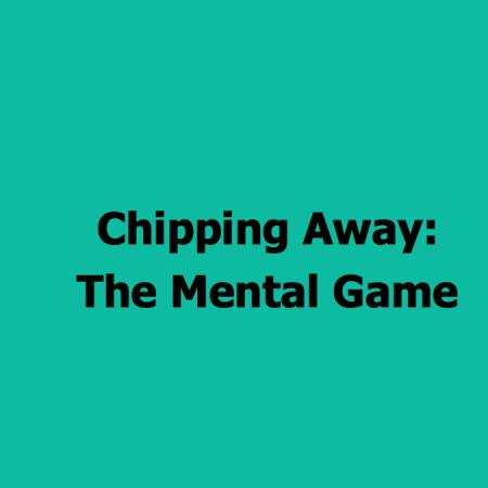 chippingaway_mentalgame_#55