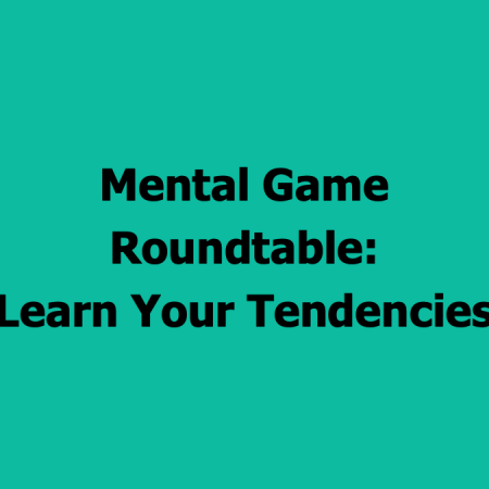 mentalgameroundtable_learntendencies_